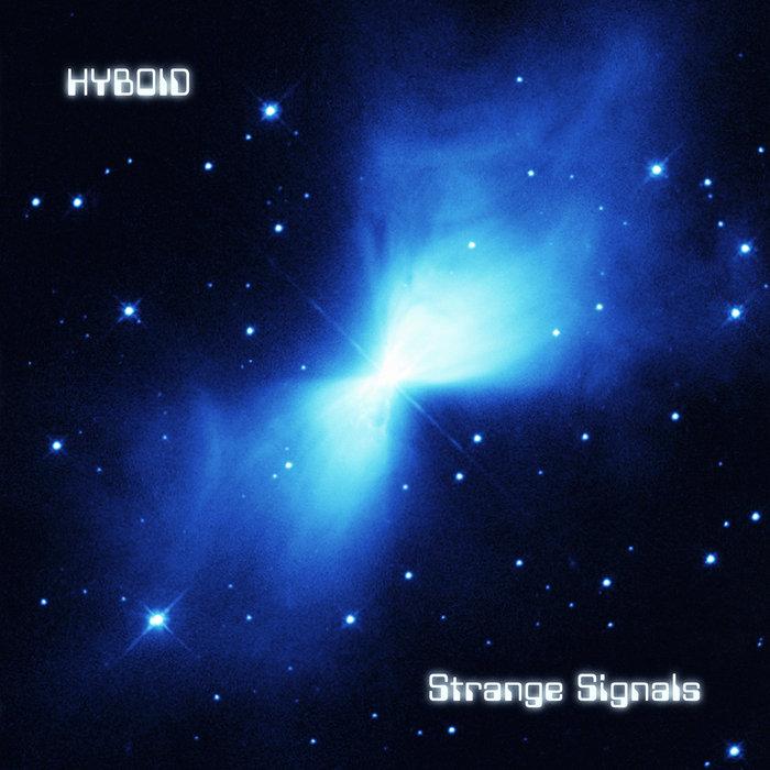 HYBOID - Strange Signals