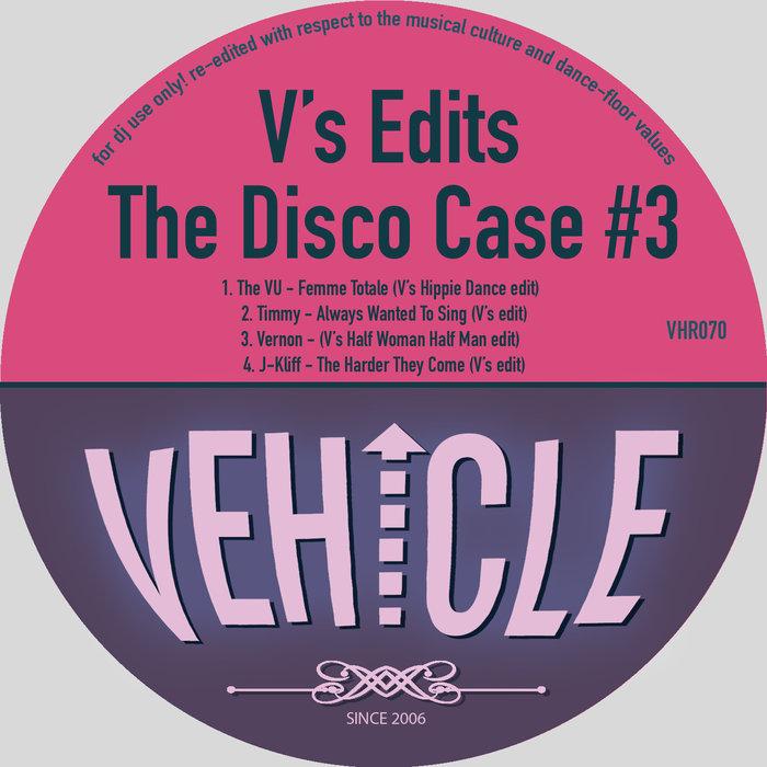 V'S EDITS - The Disco Case#3
