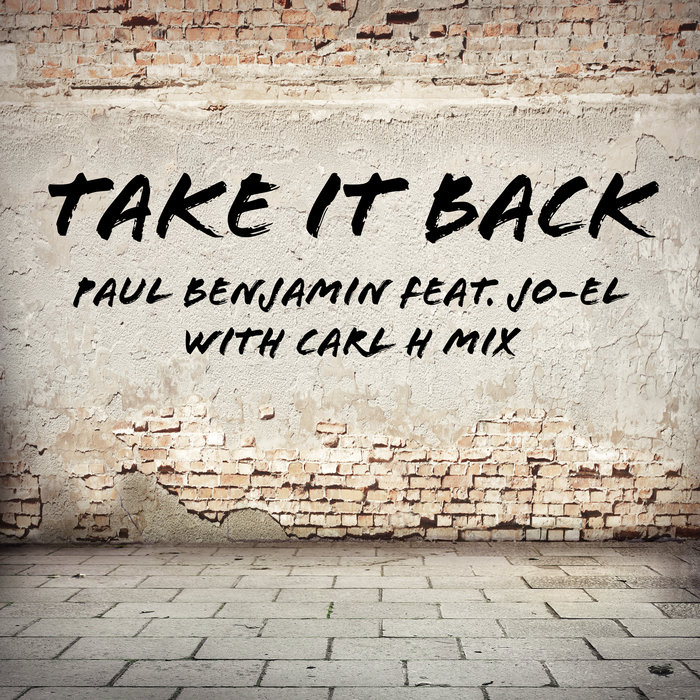 PAUL BENJAMIN feat JO-EL - Take It Back