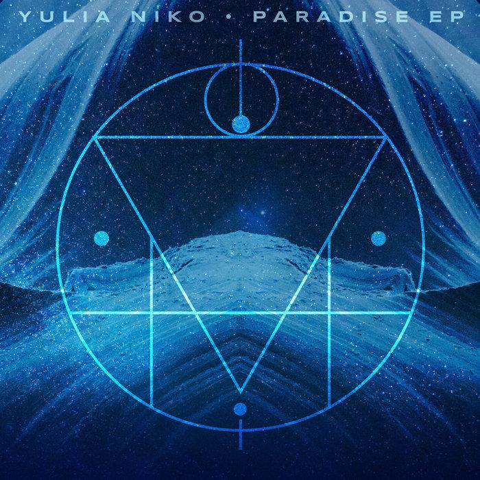 YULIA NIKO - Paradise EP