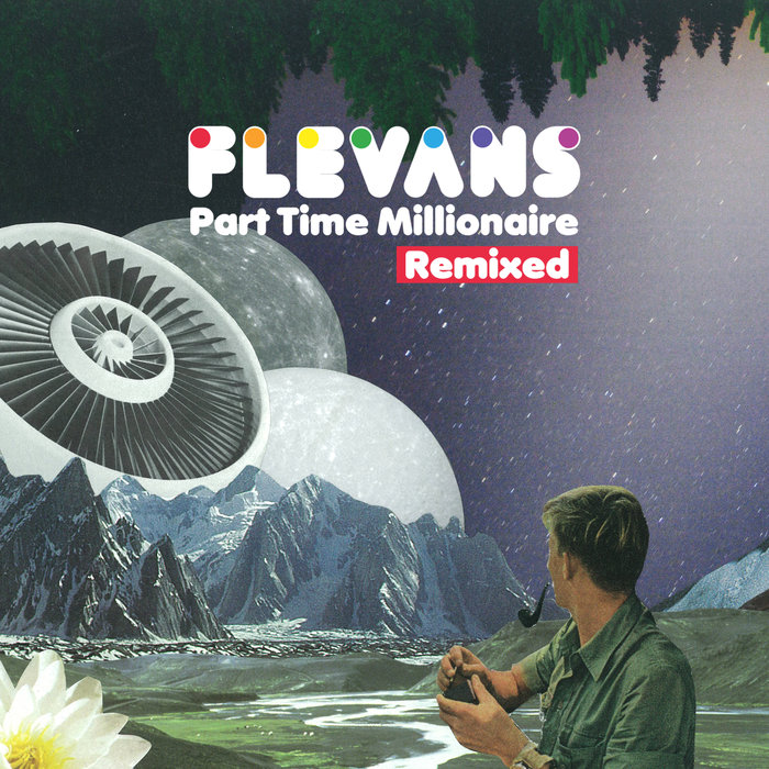 FLEVANS - Part Time Millionaire (Remixed)