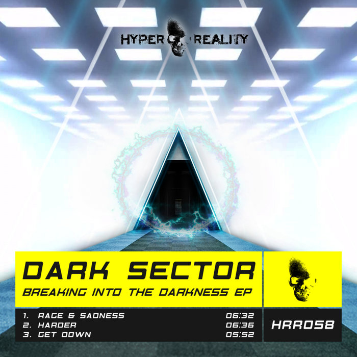 DARK SECTOR - Breaking Into The Darkness EP