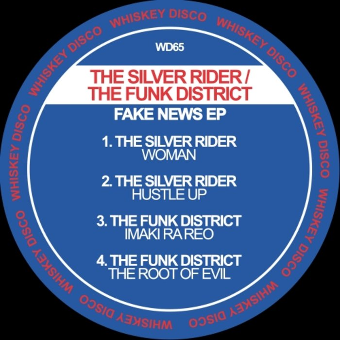 THE SILVER RIDER/THE SILVER RIDER/THE FUNK DISTRICT/ - Fake News EP