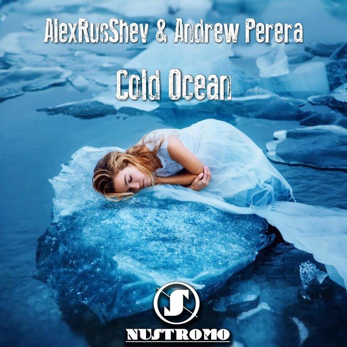 ALEXRUSSHEV/ANDREW PERERA - Cold Ocean