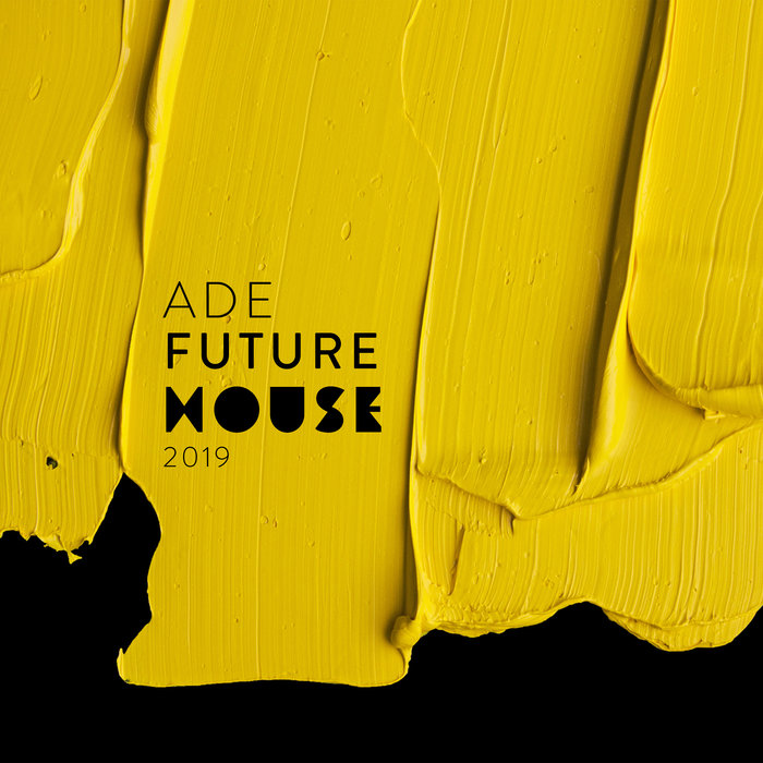 VARIOUS - ADE Future House 2019