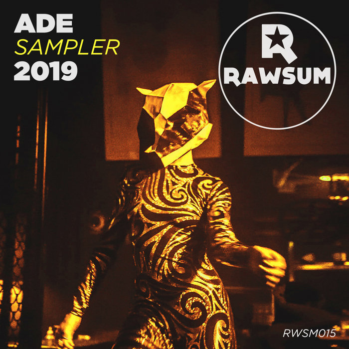 ANDREW AZARA/KARL JORDAN/LATE NIGHT DATE/GAV WHITEHOUSE/REY D - ADE Sampler 2019