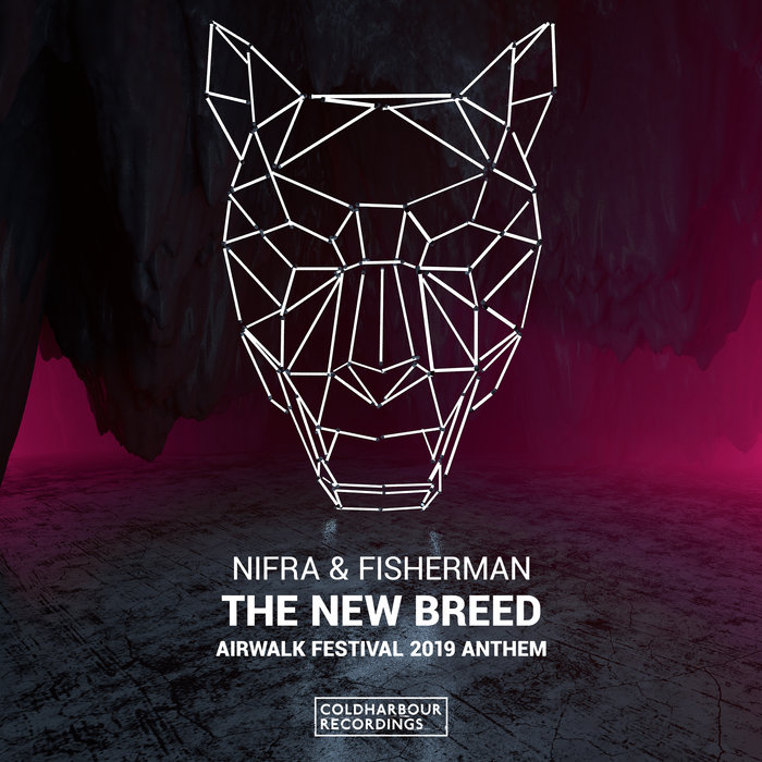 NIFRA & FISHERMAN - The New Breed (Airwalk Festival 2019 Anthem) (Extended Mix)
