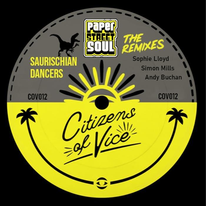 PAPER STREET SOUL - Saurischian Dancers - The Remixes