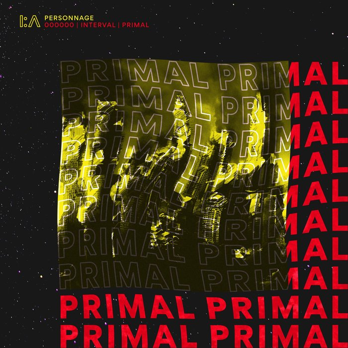 PERSONNAGE - Primal EP