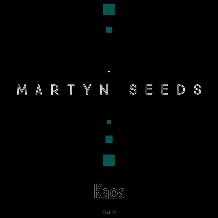 'MARTYN SEEDS - Kaos