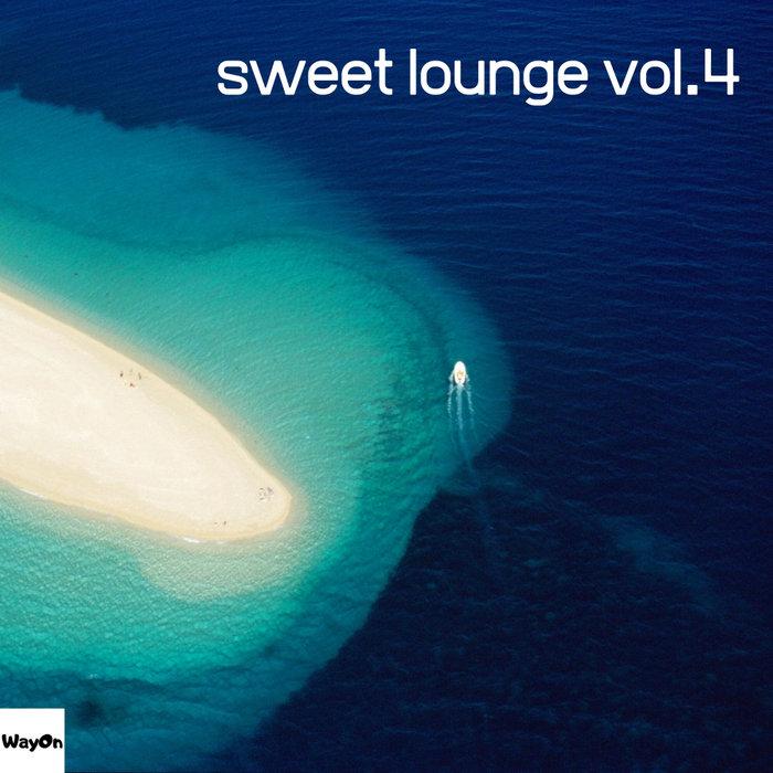 VARIOUS - Sweet Lounge Vol 4