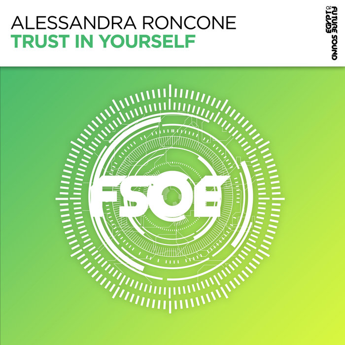 ALESSANDRA RONCONE - Trust In Yourself