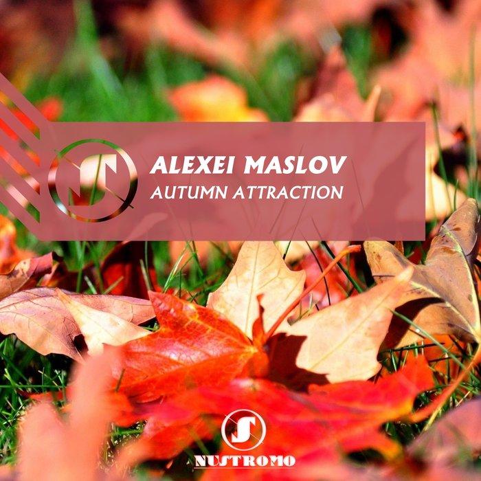 ALEXEI MASLOV - Autumn Attraction