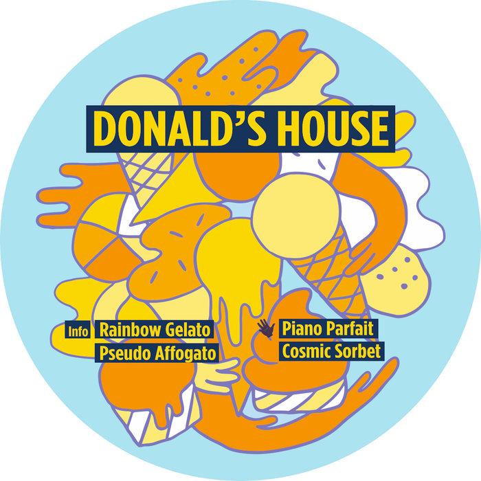 DONALD'S HOUSE - Rainbow Gelato EP