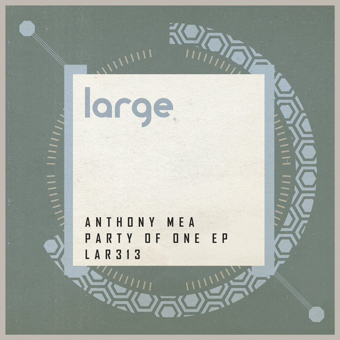 ANTHONY MEA - Party Of One EP