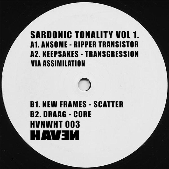 ANSOME/KEEPSAKES/NEW FRAMES/DRAAG - Sardonic Tonality Vol 1