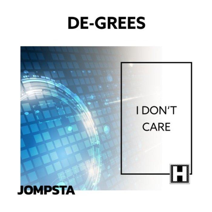 De-Grees - I Don't Care