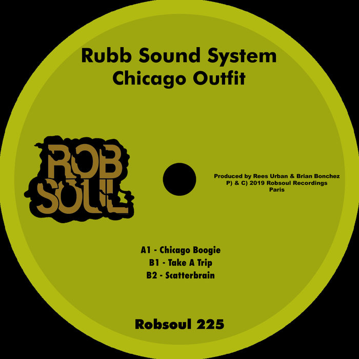 RUBB SOUND SYSTEM - Chicago Outfit