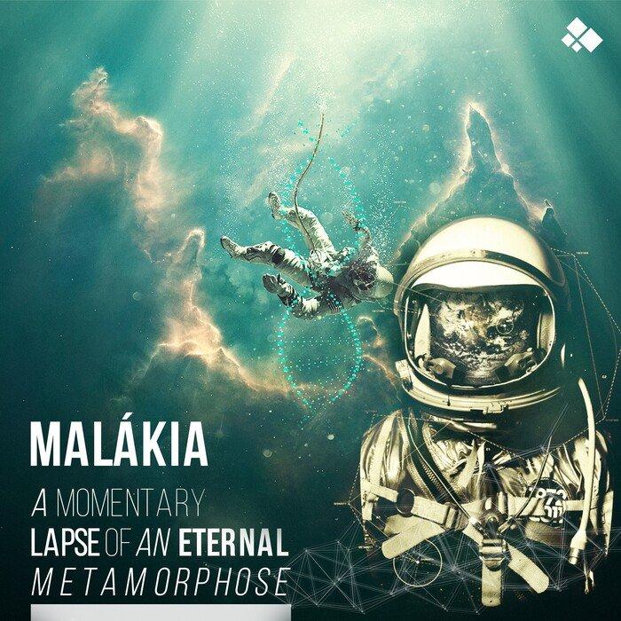 MALAKIA - A Momentary Lapse Of An Eternal Metamorphose