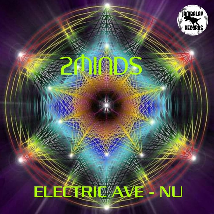 2MINDS - Electric Ave Nu