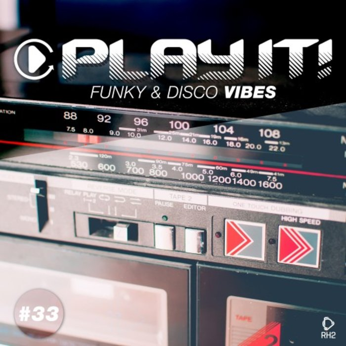 VARIOUS - Play It! - Funky & Disco Vibes Vol 33