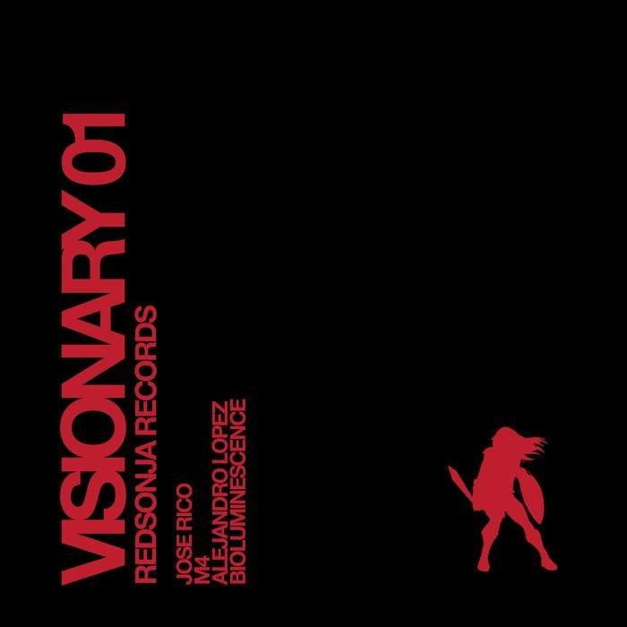 JOSE RICO/M4/ALEJANDRO LOPEZ/PELACHA & THE ZENOBIT3 - Visionary 01