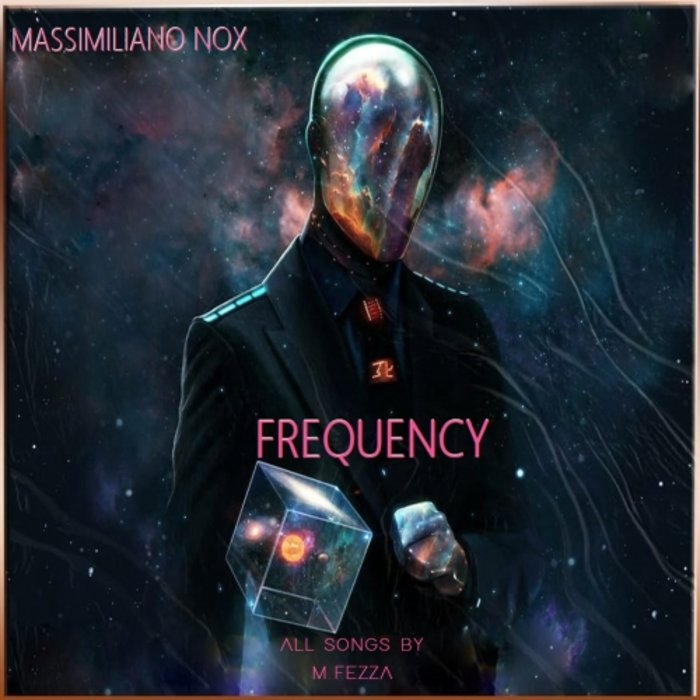 MASSIMILIANO NOX - Frequency