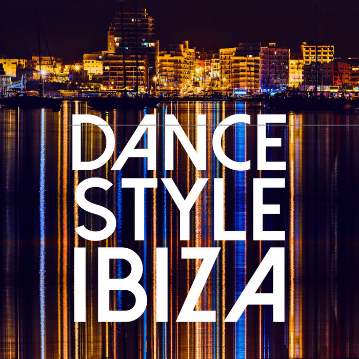 VARIOUS - Dance Style Ibiza