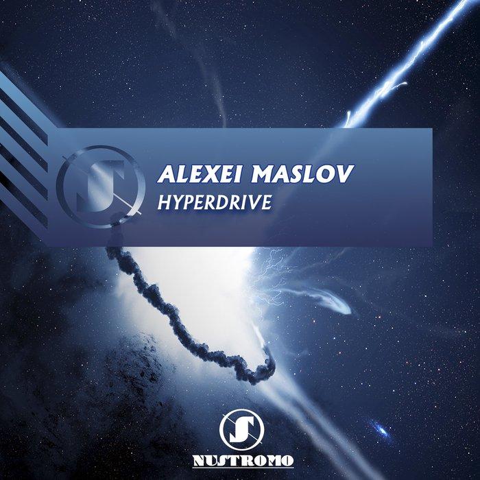 ALEXEI MASLOV - Hyperdrive