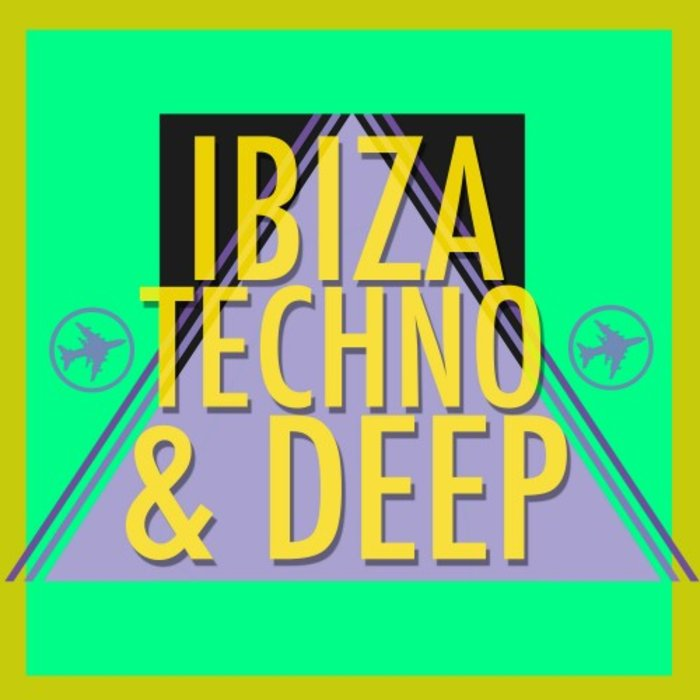 VARIOUS - Ibiza Techno & Deep
