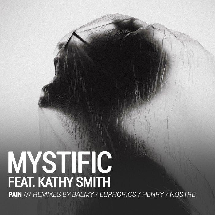 MYSTIFIC feat KATHY SMITH - Pain