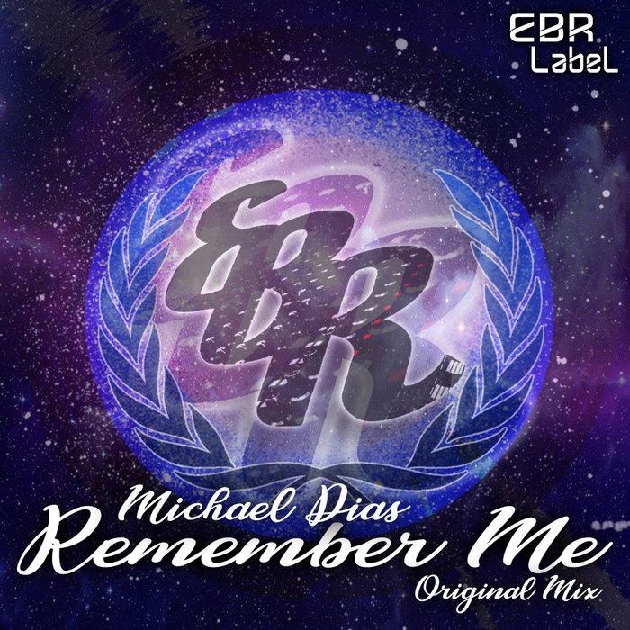 MICHAEL DIAS - Remember Me