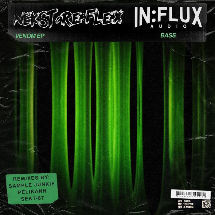 NEKST & RE-FLEX - Venom EP