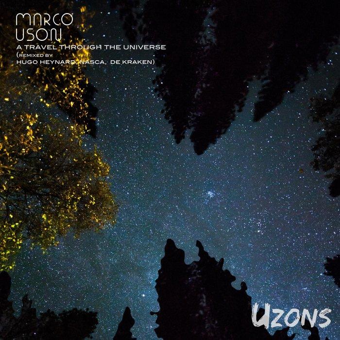 MARCO USON - A Travel Through The Universe Remixes
