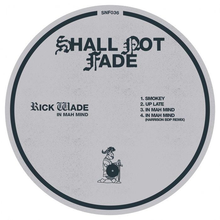 RICK WADE - In Mah Mind