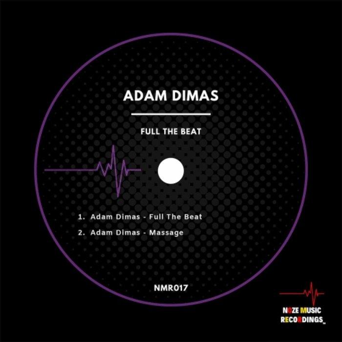 ADAM DIMAS - Full The Beat