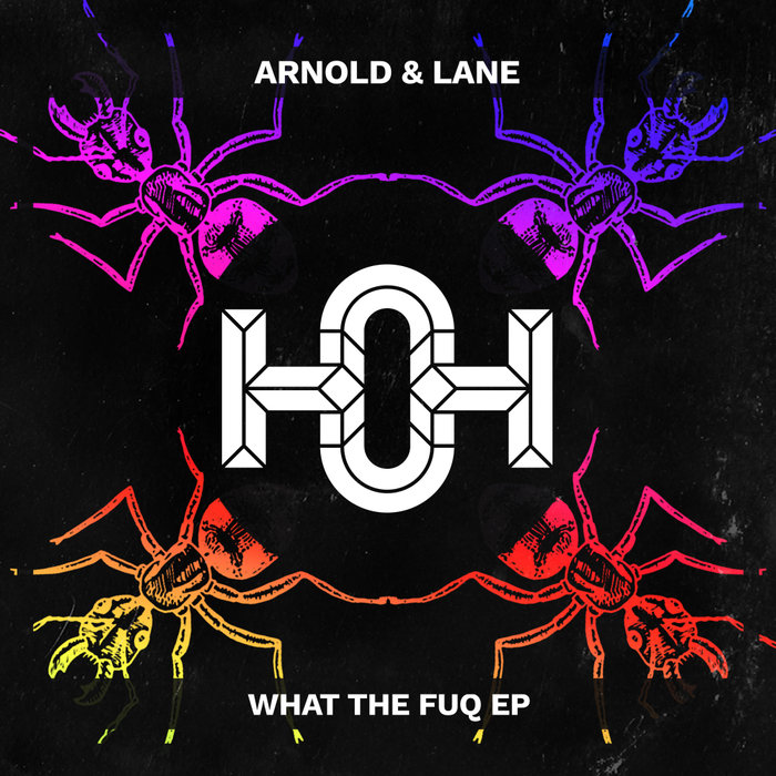 ARNOLD & LANE - What The Fuq
