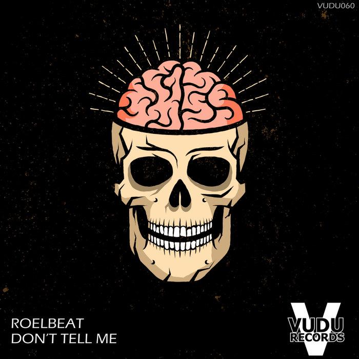 ROELBEAT - Don't Tell Me