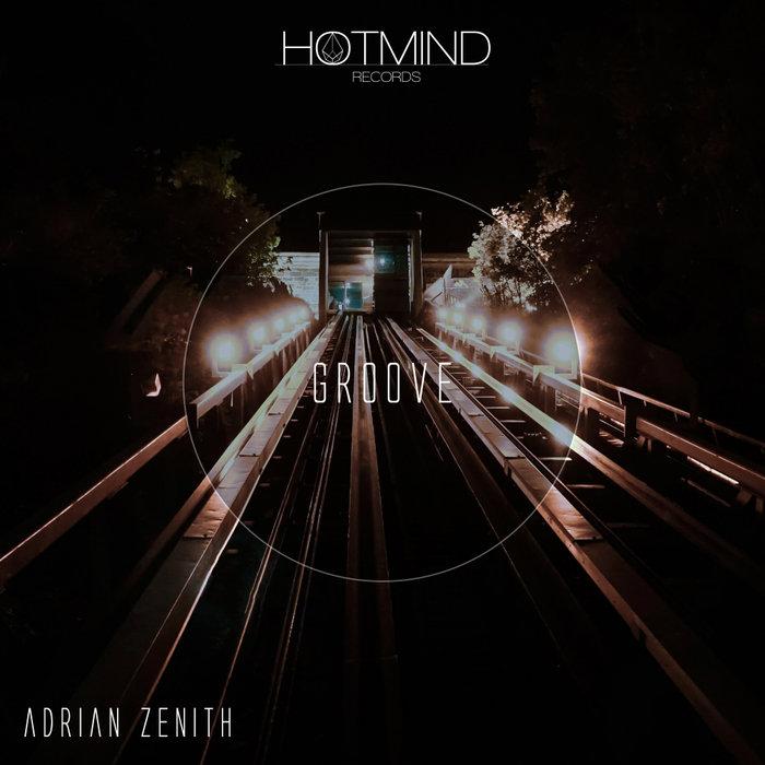 ADRIAN ZENITH - Groove