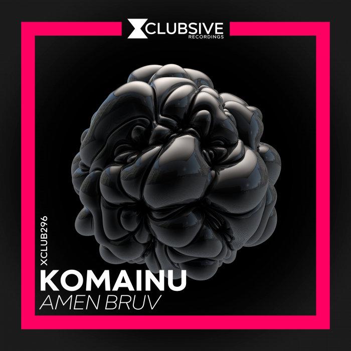 KOMAINU - Amen Bruv