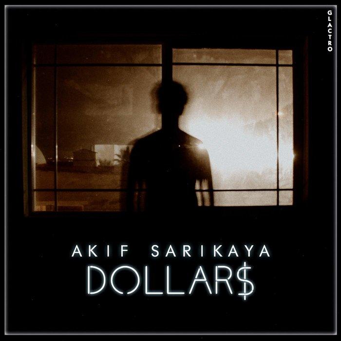 AKIF SARIKAYA - Dollars
