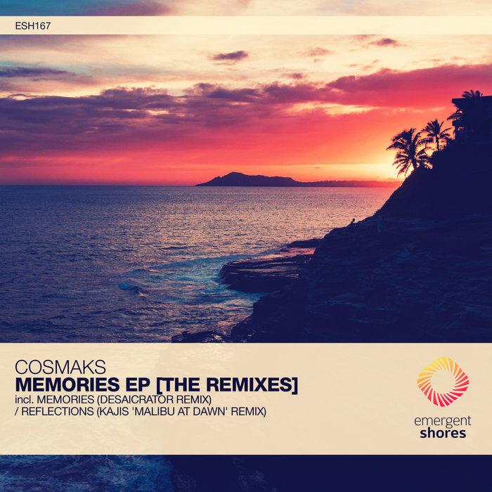 COSMAKS - Memories [The Remixes]