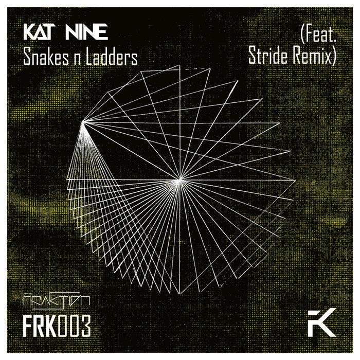 KAT NINE - Snakes N Ladders