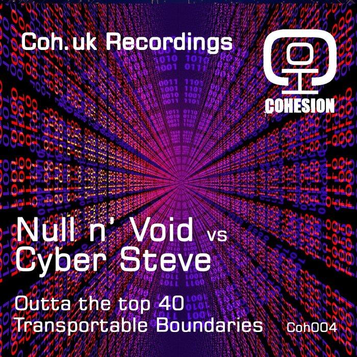NULL N' VOID vs CYBER STEVE - Coh 004