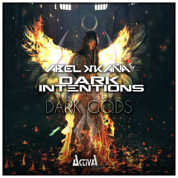 ABEL K'KANA/DARK INTENTIONS - Dark Gods