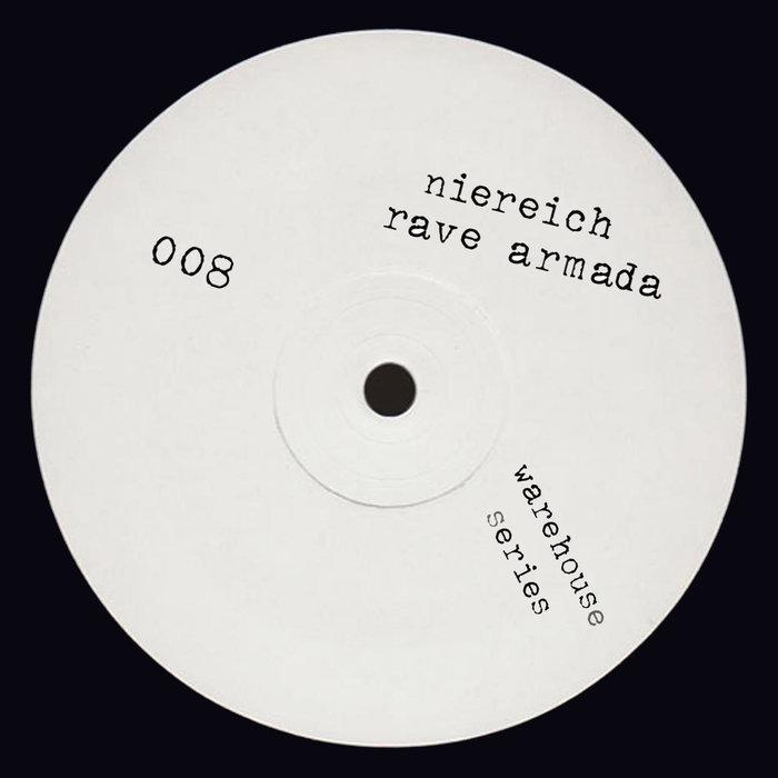 NIEREICH - 008 - Rave Armada