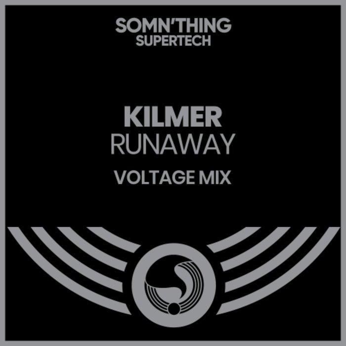 KILMER - Runaway