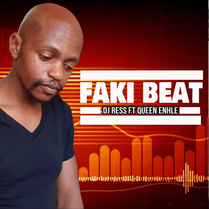 DJ RESS feat QUEEN ENHLE - Faki Beat