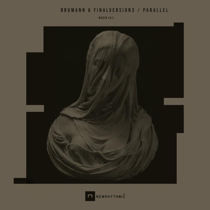 BRUMANN & FINALVERSION3 - Parallel EP