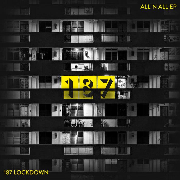187 LOCKDOWN/DIANE CHARLEMAGNE - All 'N' All